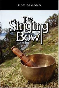 The Singing Bowl - Roy Dimond